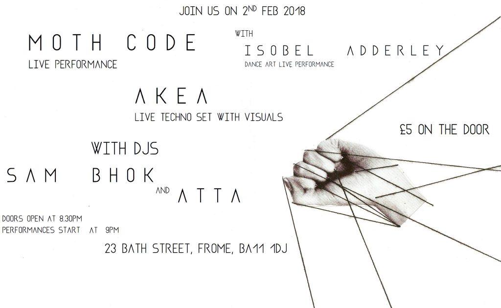 Moth Code, Akea, Sam Bhok & Isobel Adderley - Discover Frome