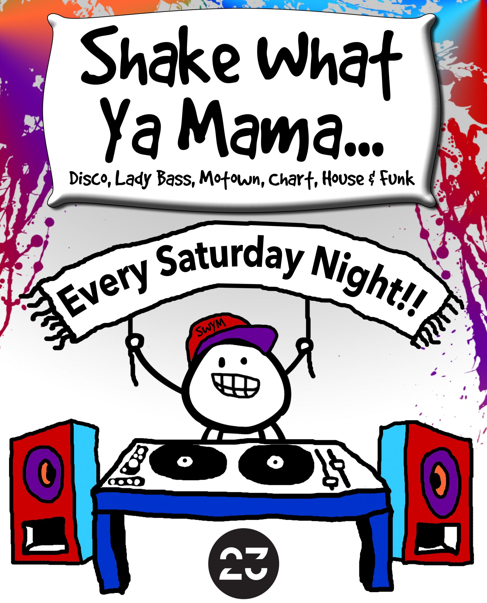 Shake What Ya Mama – Every Saturday Night! - Discover Frome