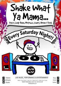 Shake-What-Ya-Mama poster 23 Bath Street